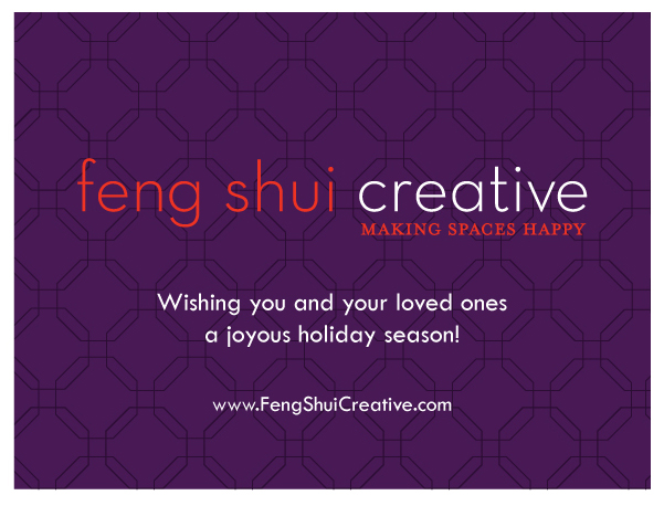 Happy Holidays from Feng Shui Creative!